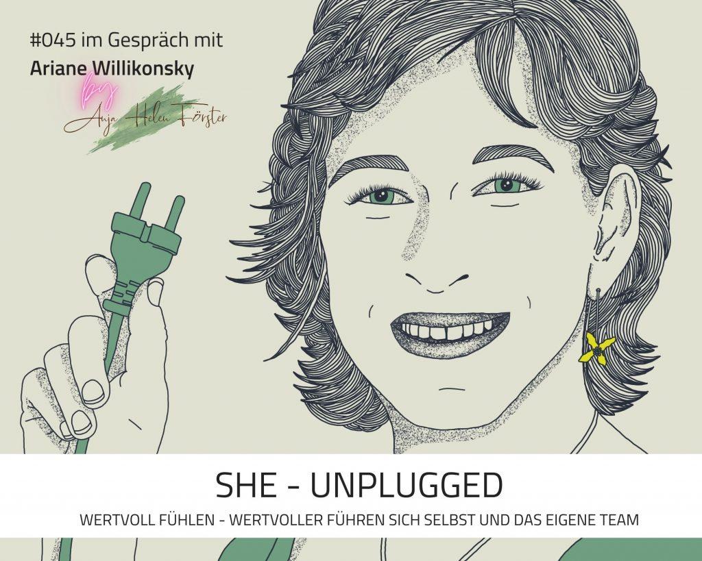 Podcast Cover She Unplugged 45 Anja Förster Ariane Wilikonsky